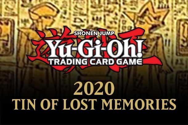 Yugioh 2020 Tin of Lost Memories