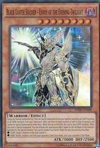 Black Luster Soldier - Envoy of the Evening Twilight - AP08-EN008
