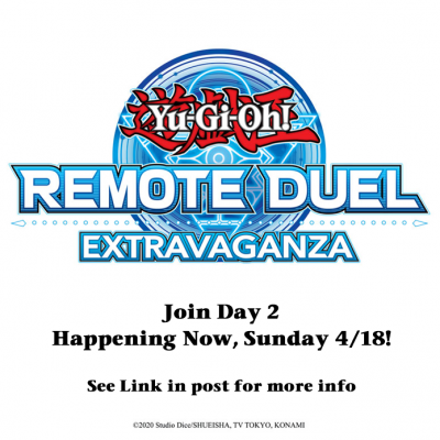 Join in on Day 2 of the #YuGiOhTCG #RemoteDuel Extravaganza! You can find more i...