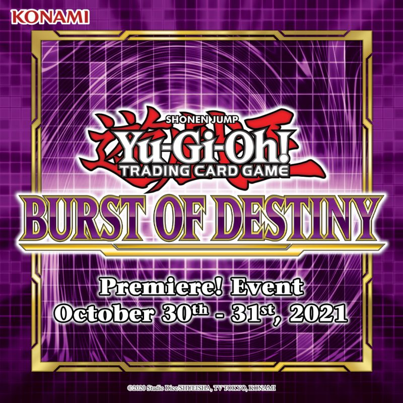 Duelists, mark your calendars for the Burst of Destiny Premiere! Event, on Octob...